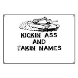 Kickin' Ass and Takin' Names Banner