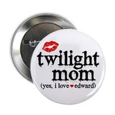 "Twilight Mom 2.25"" Button"