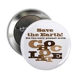 "Save the Chocolate! 2.25"" Button (100 pack)"