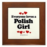Everyone loves a Polish Girl ~ Framed Tile