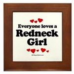 Everyone loves a Redneck Girl ~ Framed Tile