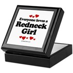 Everyone loves a Redneck Girl ~ Keepsake Box