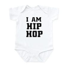 I am hip-hop Infant Bodysuit