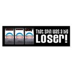 That Spin Was a Loser Sticker (Bumper)