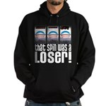 That Spin Was a Loser Hoodie (dark)