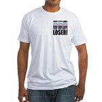 That Spin Was a Loser Fitted T-Shirt