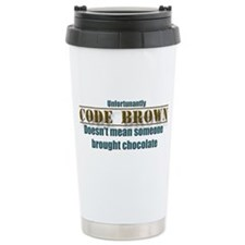 code brown doesn't mean Chocolate Travel Mug