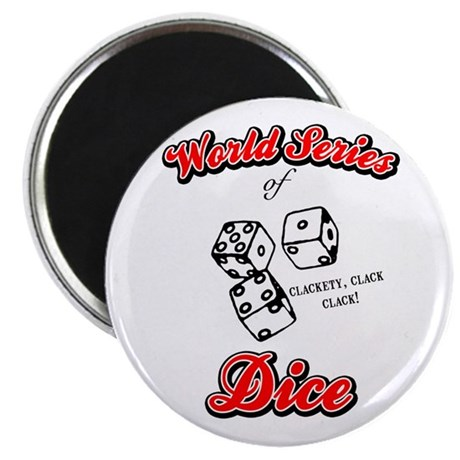 World Series Of Dice Magnet