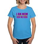 I Am Mom (You Dont' Wanna) Hear Me Roar. Women's D