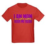 I Am Mom (You Dont' Wanna) Hear Me Roar. Kids Dark