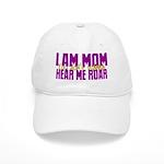 I Am Mom (You Dont' Wanna) Hear Me Roar. Cap