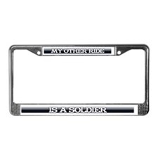 My Other Ride is a Soldier License Plate Frame
