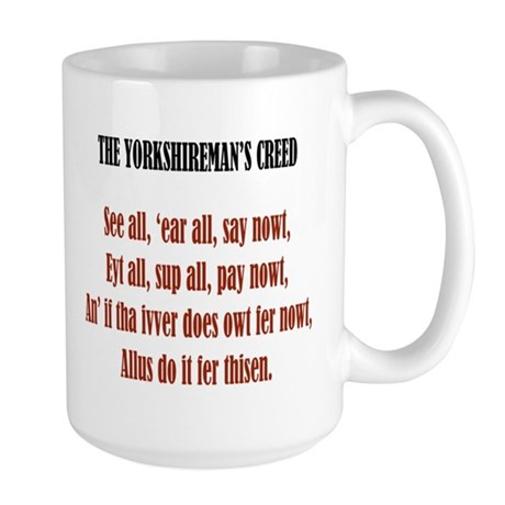 Yorkshireman's Creed Large Mug