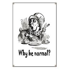 WHY BE NORMAL? Banner