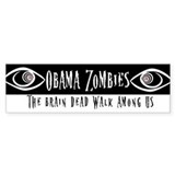 Obama Zombies bumper sticker