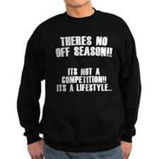No Off Season Sweatshirt