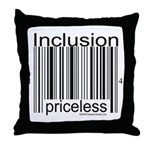 Inclusion Priceless Throw Pillow