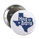 "Made In Austin 2.25"" Button"