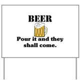 BEER... Yard Sign