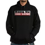 Hang Up And Drive Hoodie (dark)