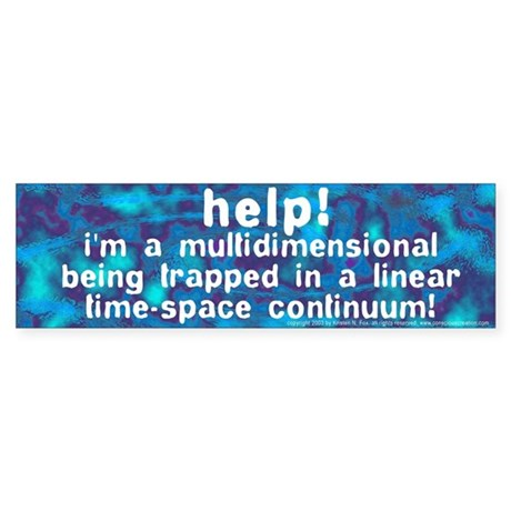 Multidimensional Being Bumper Sticker