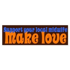 Make Love - Bumper Sticker
