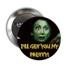 "I'LL GET YOU MY PRETTY! 2.25"" Button"