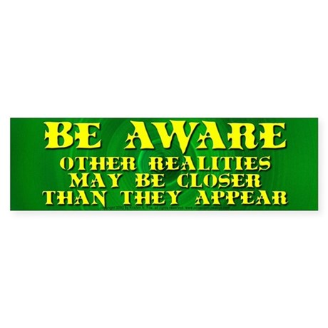 Other Realities Bumper Sticker