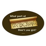 "What Part of ""We the People""? Decal"