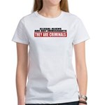 Illegal Aliens Are Not Immigr Women's T-Shirt