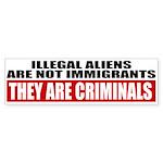 Illegal Aliens Are Not Immigr Sticker (Bumper 50 p
