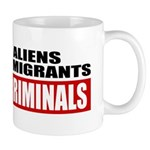 Illegal Aliens Are Not Immigr Mug