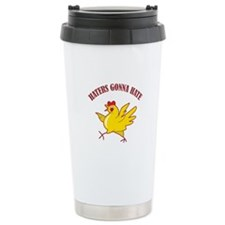 Haters Gonna Hate Ceramic Travel Mug