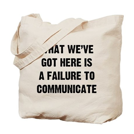 What We've Got Tote Bag