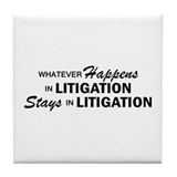 Whatever Happens - Litigation Tile Coaster