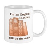 English Teacher/Math Coffee Mug