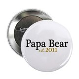 "New Papa Bear 2011 2.25"" Button (10 pack)"