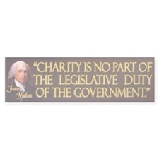 James Madison on Charity Bumper Sticker