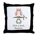 Give A Hoot Recycle Throw Pillow