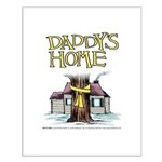 Daddy's Home Yellow Ribbon Small Poster