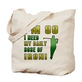 90th Birthday Golf Humor Tote Bag