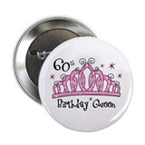 Tiara 60th Birthday Queen 2.25&quot; Button