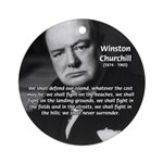 Churchill Fear of Truth Ornament (Round)
