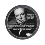 Churchill Fear of Truth Wall Clock