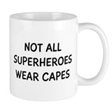 Not All Superheroes Small Mug