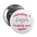 15th. ANNIVERSARY 2.25&amp;quot; Button (10 pack)
