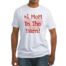 #1 MoM in the Barn T-Shirt