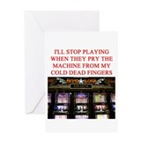 slota player joke Greeting Card