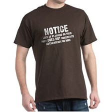Notice: Lack of planning T-Shirt