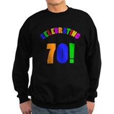 Rainbow 70th Birthday Party Sweatshirt